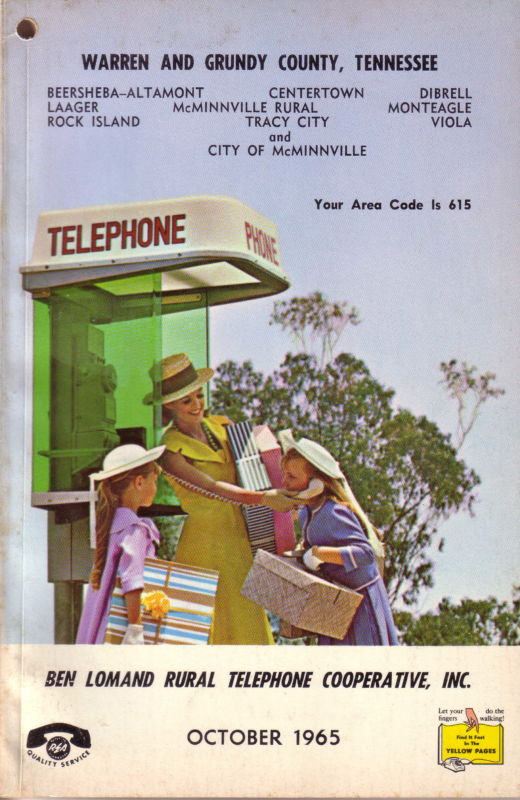 """Woman and 2 girls standing at a telephone booth in 1968. """"Warren and Grundy County, Tennessee. Beersheba-Altamont, Centertown, Dibrell, Laager, McMinnville Rural, Monteagle, Rock Island, Tracy City, Viola, and City of McMinnville. Your area code is 615. Ben Lomand Rural Telephone Cooperative, Inc. October 1965"""" Yellow pages phonebook."""